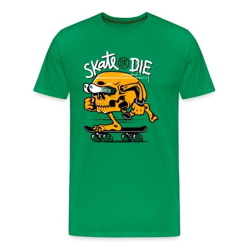 skate or die - Maglietta Premium da uomo