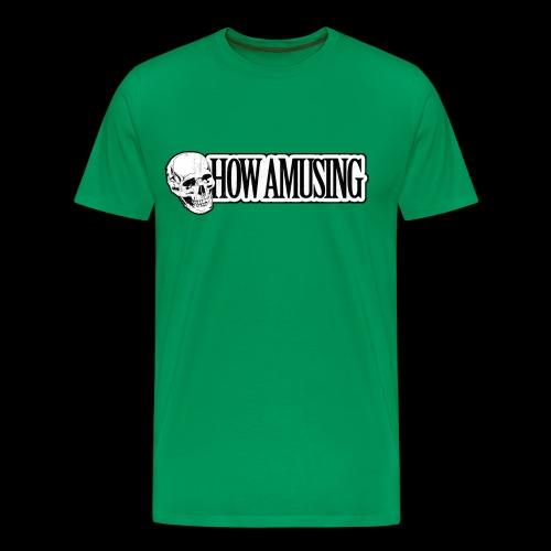 HOW AMUSING (aged) - T-shirt Premium Homme