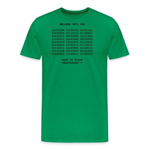 Binary - Klare Ansage ?!? BLACK - Männer Premium T-Shirt