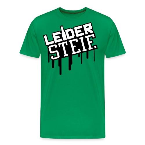 Leider Steif - Männer Premium T-Shirt