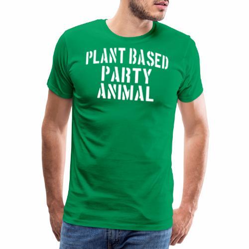 Plant Based Party Shirt Veganer T-Shirt Geschenk - Männer Premium T-Shirt