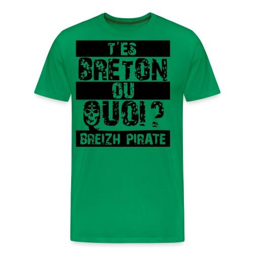 tes breton ou quoi2 - T-shirt Premium Homme