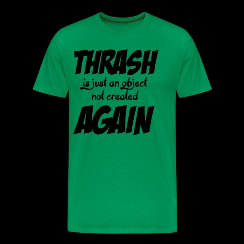 THRASH DE NOUVEAU - T-shirt Premium Homme