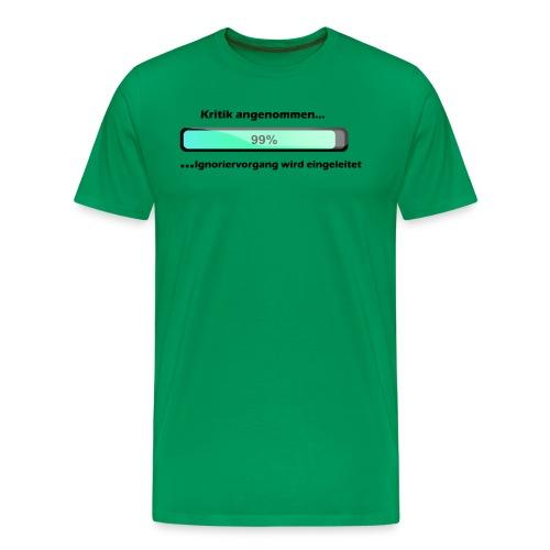 Ignoriervorgang - Männer Premium T-Shirt