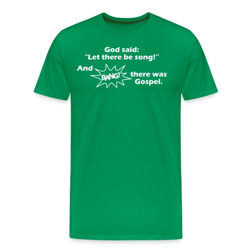 let there be song - Männer Premium T-Shirt