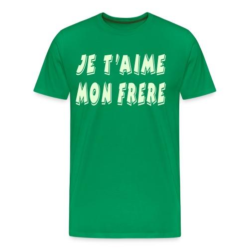 JE T AIME MON FRERE - T-shirt Premium Homme