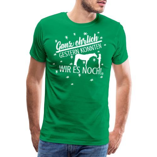 Gestern konnten wir - Showmanship At Halter - Männer Premium T-Shirt