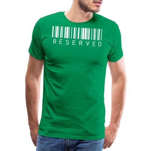 Reserved - Männer Premium T-Shirt
