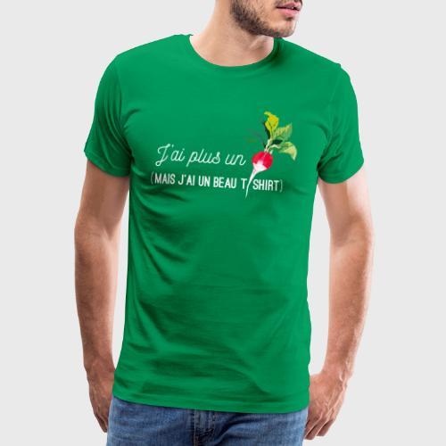 J'ai plus un radis - T-shirt Premium Homme