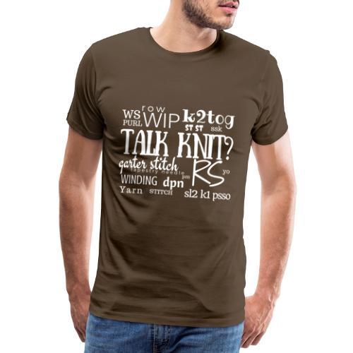Talk Knit ?, white - Men's Premium T-Shirt