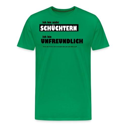 Unfreundlich oder schüchtern - Männer Premium T-Shirt