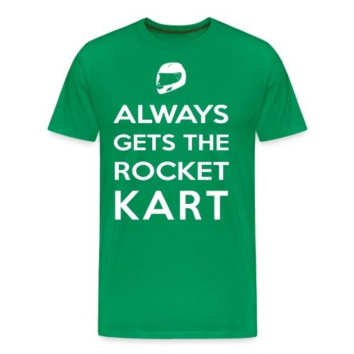 I Always Get the Rocket Kart - Men's Premium T-Shirt