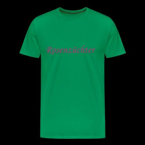 Rosenzuechter - Männer Premium T-Shirt
