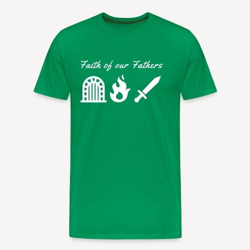 Glaube an unsere Väter - Männer Premium T-Shirt