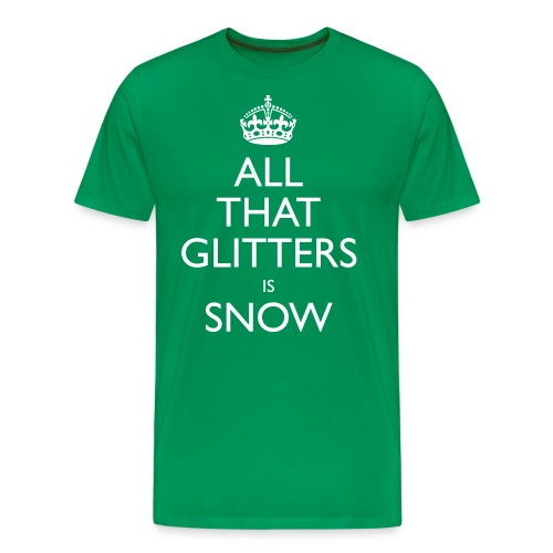 all that glitters is snow - Men's Premium T-Shirt