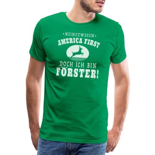 Ich bin Förster - Männer Premium T-Shirt