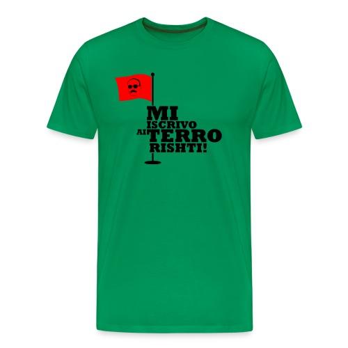 terroristi - Maglietta Premium da uomo
