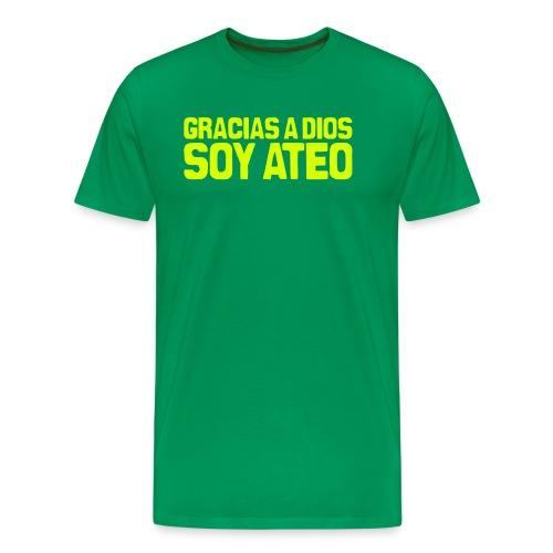 Gracias a Dios soy ateo - Camiseta premium hombre