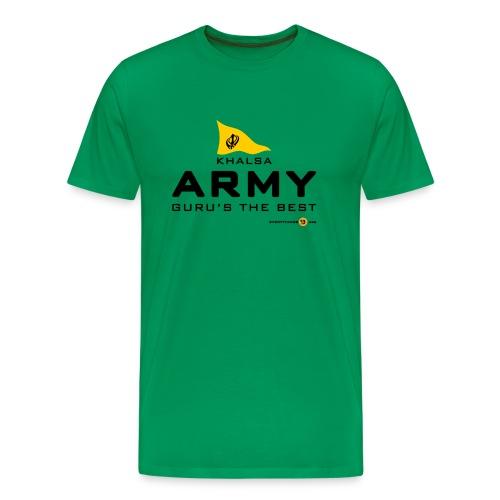 Khalsa ARMY Guru s the BEST - Men's Premium T-Shirt