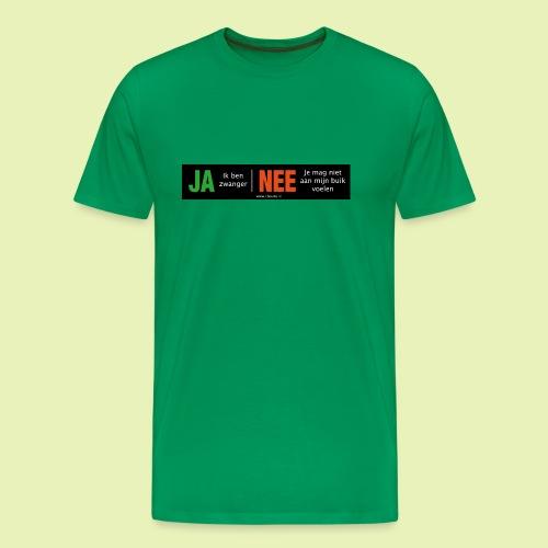 Ja-Nee sticker. Ja, zwanger, Nee niet mijn buik - Mannen Premium T-shirt