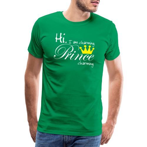 Hi I am charming. Prine Charming - Männer Premium T-Shirt