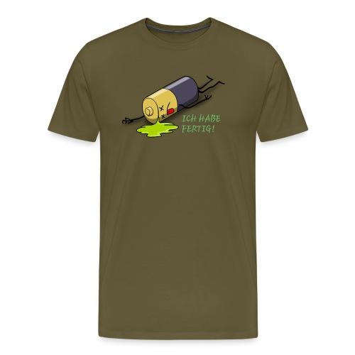 Ich habe fertig - Männer Premium T-Shirt