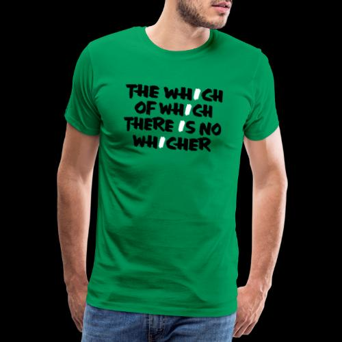 whichwhichwhich - Männer Premium T-Shirt