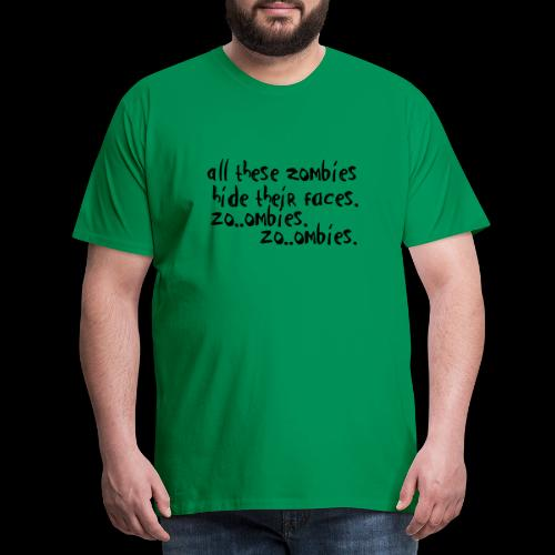 zo_ombie - Männer Premium T-Shirt