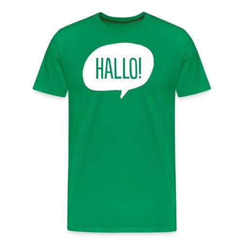 Hallo! - Männer Premium T-Shirt