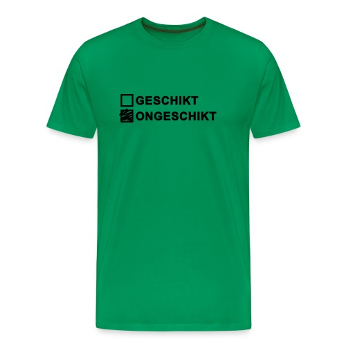 Ongeschikt Geschikt - Mannen Premium T-shirt
