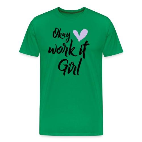 Work it Girl - Mannen Premium T-shirt