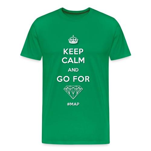 KEEP CALM AND GO FOR DIAMOND SYMBOL png - Männer Premium T-Shirt