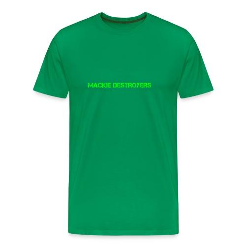 Mackie Destroyer Merch - Men's Premium T-Shirt