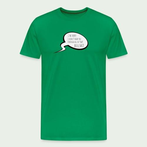 Bullshit - Premium-T-shirt herr