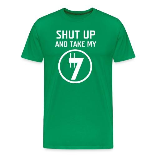 Shut Up - Maglietta Premium da uomo