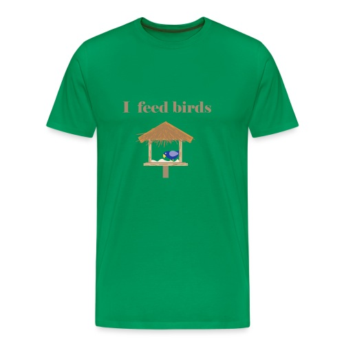 I feed birds - Miesten premium t-paita