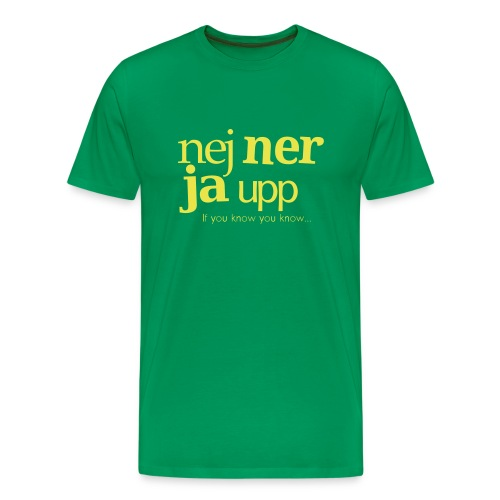 nej ner ja upp - Premium-T-shirt herr