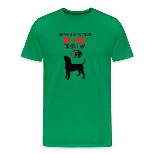 Striving to be..... - Männer Premium T-Shirt