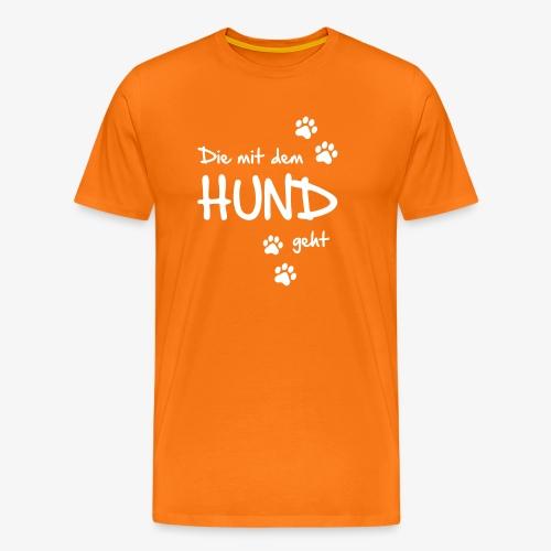 Die mit dem Hund geht - Männer Premium T-Shirt