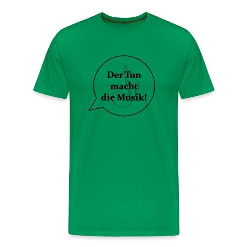 Der Ton macht die Musik - - Männer Premium T-Shirt