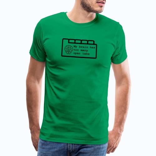 Te veel open tabs - Mannen Premium T-shirt