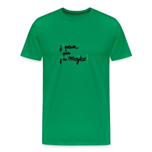 j'peux pas j'ai mojito ! - T-shirt Premium Homme