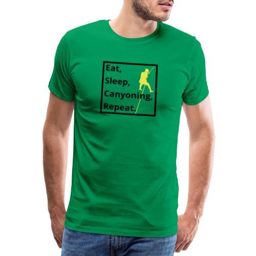 eat sleep canyoning repeat - Männer Premium T-Shirt