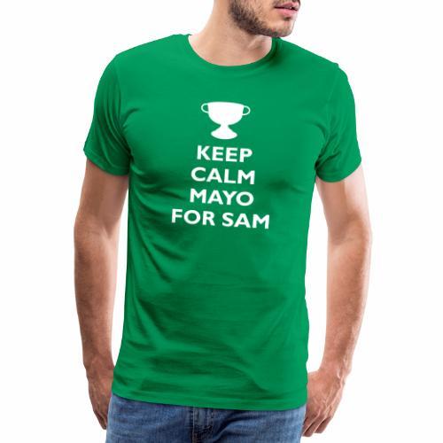 Keep Calm Mayo For Sam_ - Men's Premium T-Shirt