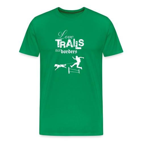 Love trails not borders - Männer Premium T-Shirt