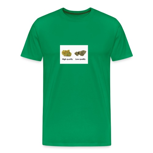 High Quality Weed - Men's Premium T-Shirt