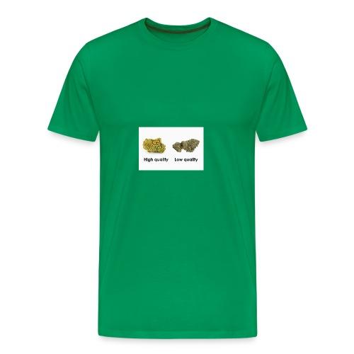 High Quality Weed - Men's Premium T-Shirt
