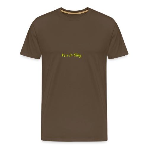 DTWear - It`s a D-Thing - Yellow / Geel - Mannen Premium T-shirt