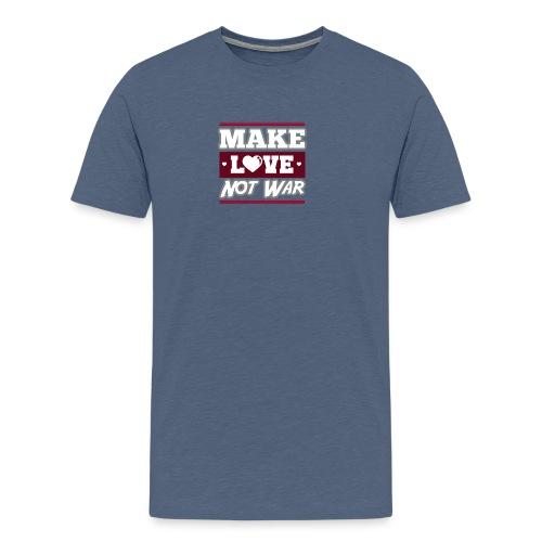 Make_love_not_war by Lattapon - Herre premium T-shirt