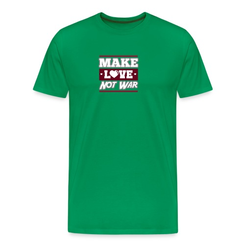 Make_love_not_war by Lattapon - Herre premium T-shirt